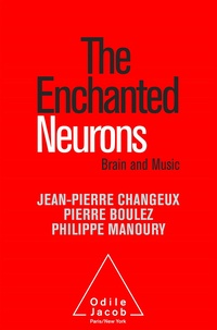 Jean-Pierre Changeux et Pierre Boulez -  - Brain and Music.