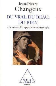 Du vrai, du beau, du bien - Une nouvelle approche neuronale.pdf