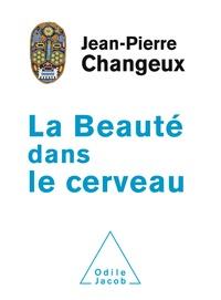 Jean-Pierre Changeux - La beauté dans le cerveau.