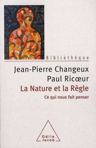 Jean-Pierre Changeux et Paul Ricoeur - La Nature et la Règle - Ce qui nous fait penser.