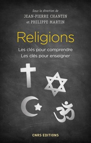 Religions. Les clés pour comprendre, les clés pour enseigner