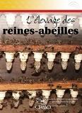 Jean-Pierre Chapleau et Luc Moreau - L'élevage des reines-abeilles.