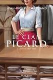 Jean-Pierre Charland - Le Clan Picard  : Le Clan Picard - Tome 2 - L'enfant trop sage.