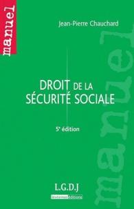 Jean-Pierre Chauchard - Droit de la sécurite sociale.