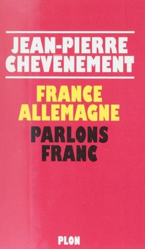 France Allemagne, parlons franc