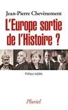Jean-Pierre Chevènement - L'Europe sortie de l'histoire ?.
