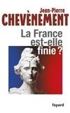 Jean-Pierre Chevènement - La France est-elle finie ?.