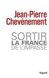 Jean-Pierre Chevènement - Sortir la France de l'impasse.