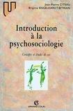 Jean-Pierre Citeau et Brigitte Engelhardt-Bitrian - Introduction à la psychosociologie - Concepts et études de cas.