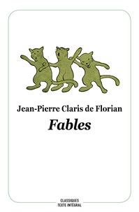 Jean-Pierre Claris de Florian et Stéphane Labbe - Fables.