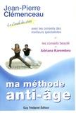 Jean-Pierre Clémenceau - Le programme anti-âge du coach des stars - Ma méthode anti-âge.