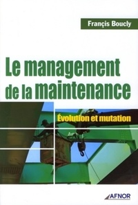 Le management de la maintenance - Jean-Pierre Clergeau |