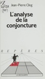 Jean-Pierre Cling - L'Analyse de la conjoncture.