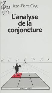 Jean-Pierre Cling - L'Analyse de la conjoncture.