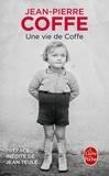 Jean-Pierre Coffe - Une vie de Coffe.