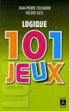 Jean-Pierre Colignon et Hélène Gest - 101 Jeux - logique.