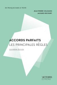 Jean-Pierre Colignon et Jacques Decourt - Accords parfaits - Les principales règles.