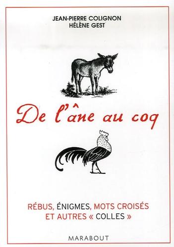Jean-Pierre Colignon et Hélène Gest - De l'âne au coq - 200 Jeux pour tester votre culture générale.