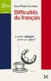 Jean-Pierre Colignon - Difficultés du français.
