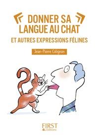 Deedr.fr Donner sa langue au chat et autres expressions félines Image