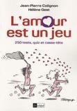 Jean-Pierre Colignon et Hélène Gest - L'amour est un jeu.