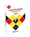 Jean-Pierre Colignon - Les mots croisés de Lire - 100 grilles.