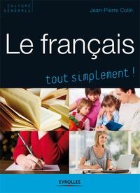 Jean-Pierre Colin - Le français.