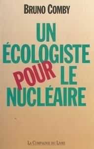 Jean-Pierre Comby - Un écologiste pour le nucléaire.