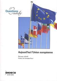 Jean-Pierre Comert - Aujourd'hui l'Union européenne.