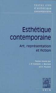 Jean-Pierre Cometti et Jacques Morizot - Esthétique contemporaine - Art, représentation et fiction.