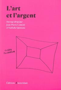 Jean-Pierre Cometti et Nathalie Quintane - L'art et l'argent.