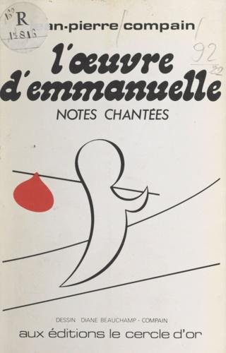 L'œuvre d'Emmanuelle. Notes chantées