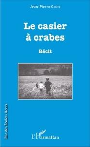 Jean-Pierre Comte - Le casier à crabes.