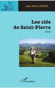 Jean-Pierre Comte - Les clés de Saint-Pierre.