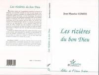 Jean-Pierre Comte - Les rizières du bon Dieu.