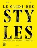 Jean-Pierre Constant et Marco Mencacci - Le guide des styles - Les meubles à toutes les époques.