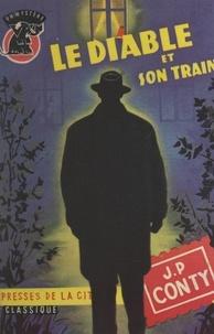 Jean-Pierre Conty - Le diable et son train.