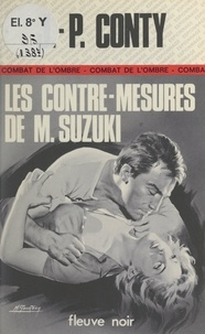 Jean-Pierre Conty - Les contre-mesures de M. Suzuki.