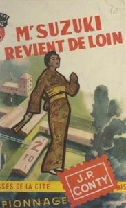Jean-Pierre Conty - Mr. Suzuki revient de loin.