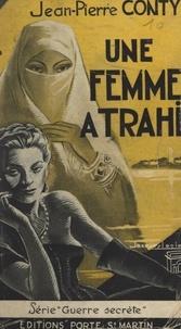 Jean-Pierre Conty - Une femme a trahi.