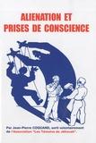 Jean-Pierre Coquand - Aliénation et prises de conscience.