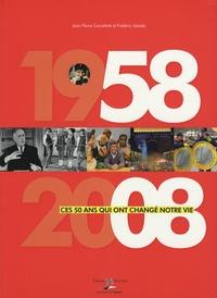 1958-2008 - Ces 50 ans qui ont changé notre vie.pdf