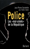 Jean-Pierre Corcelette - Police - Les mal-aimés de la République.