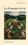 Jean-Pierre Cordray - La fontaine de vie.