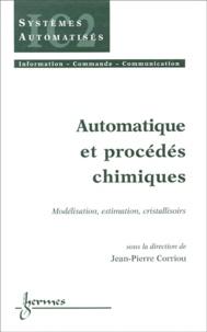 Automatique et procédés chimiques. Modélisation, estimation, cristallisoirs.pdf