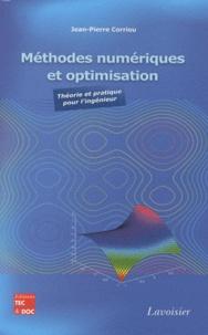 Méthodes numériques et optimisation- Théorie et pratique pour l'ingénieur - Jean-Pierre Corriou | Showmesound.org