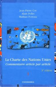Jean-Pierre Cot et Alain Pellet - La Charte des Nations Unies en 2 volumes - Commentaire article par article.