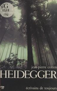 Jean-Pierre Cotten et K. Alber - Heidegger.