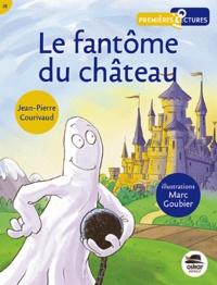 Jean-Pierre Courivau - Le fantôme du château.