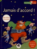 Jean-Pierre Courivaud - Jamais d'accord !.